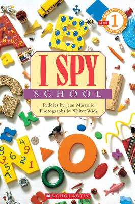 I Spy School (Scholastic Reader, Level 1) Cover Image