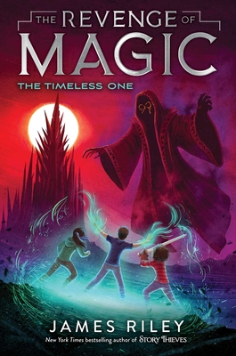 The Timeless One (The Revenge of Magic #4) Cover Image
