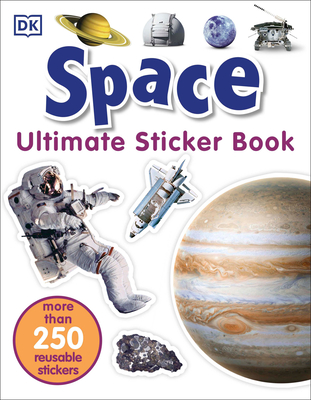 Ultimate Sticker Book: Space: More Than 250 Reusable Stickers Cover Image