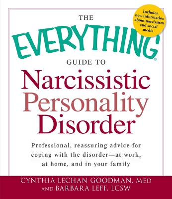Cover for The Everything Guide to Narcissistic Personality Disorder