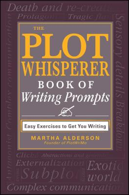 The Plot Whisperer Book of Writing Prompts Cover