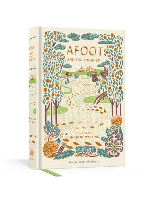 Afoot and Lighthearted: A Journal for Mindful Walking Cover Image