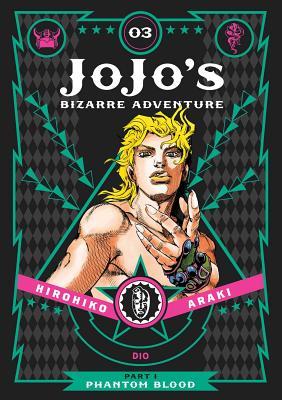 JoJo's Bizarre Adventure: Part 1--Phantom Blood, Vol. 3 (JoJo's Bizarre Adventure: Part 1--Phantom Blood) Cover Image