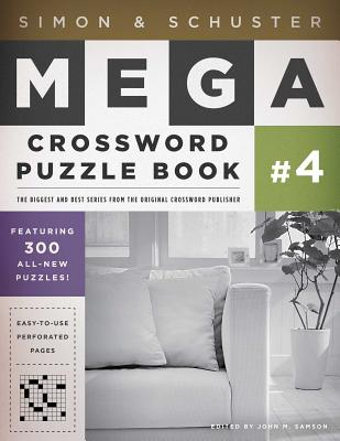 Simon & Schuster Mega Crossword Puzzle Book #4 (S&S Mega Crossword Puzzles #4) Cover Image