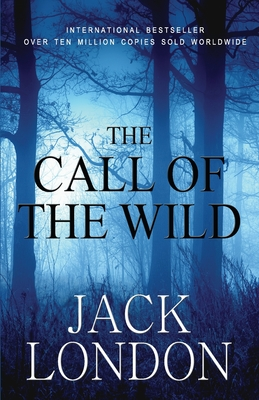 The Call of the Wild: Student Edition Cover Image