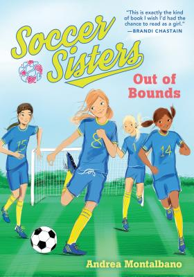 Cover for Out of Bounds (Soccer Sisters #1)