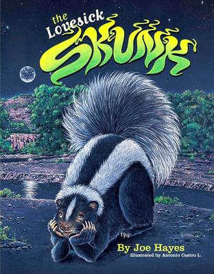 The Lovesick Skunk Cover