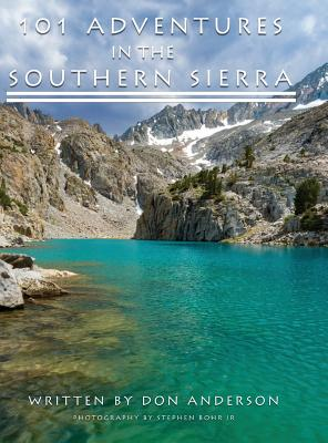 101 Adventures in the Southern Sierra Cover Image