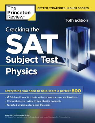 Cracking the SAT Physics Subject Test, 16th Edition cover image
