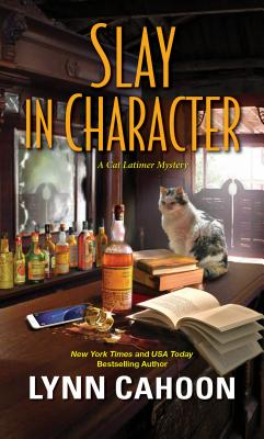 Slay in Character (A Cat Latimer Mystery #4) Cover Image