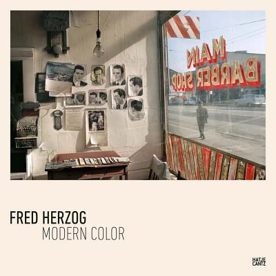 Fred Herzog: Modern Color Cover Image