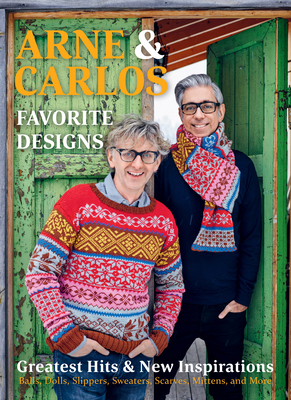 Arne & Carlos' Favorite Designs: Greatest Hits and New Inspirations Cover Image