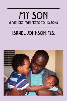 My Son: A Father's Manifesto to His Sons Cover Image