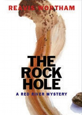 The Rock Hole (Red River Mysteries (Audio)) Cover Image