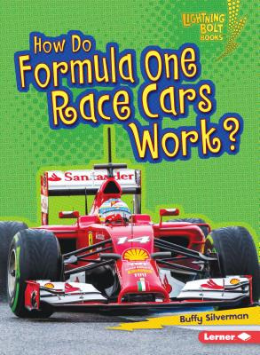 Cover for How Do Formula One Race Cars Work?