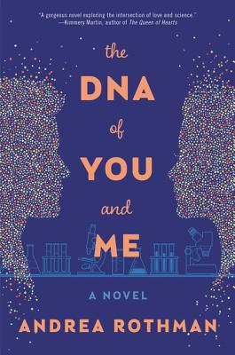 The DNA of You and Me: A Novel Cover Image