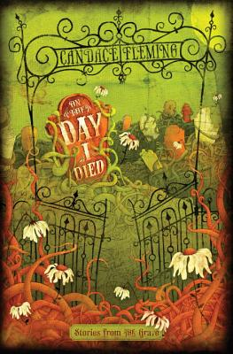 On the Day I Died: Stories from the Grave Cover Image