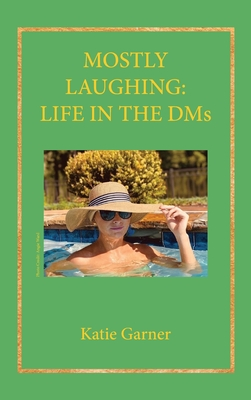 Mostly Laughing: Life in the DMs Cover Image