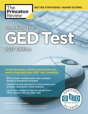 Cracking the GED Test with 2 Practice Tests, 2017 Edition Cover Image