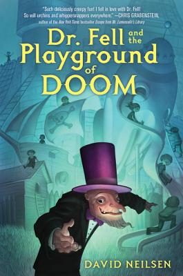 Dr. Fell and the Playground of Doom Cover Image