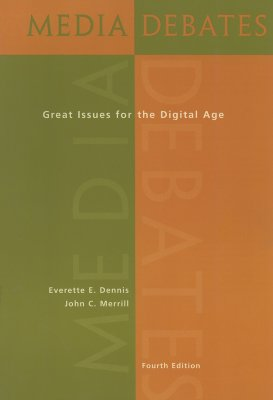 Media Debates: Great Issues for the Digital Age [With Infotrac] Cover Image