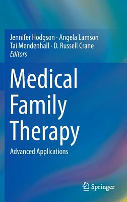 Medical Family Therapy: Advanced Applications Cover Image