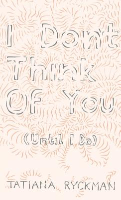 I Don't Think of You (Until I Do) Cover Image