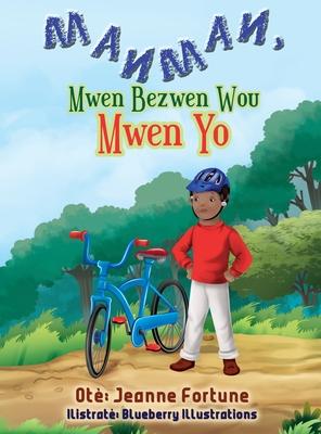 Manman, Mwen Bezwen Wou Mwen Yo Cover Image