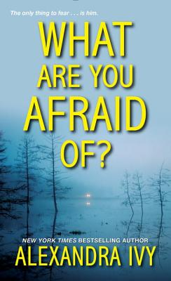 What Are You Afraid Of? (The Agency #2) Cover Image