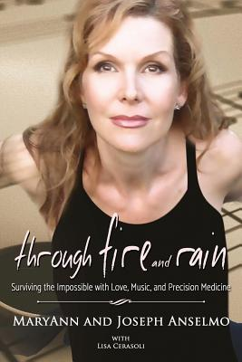 Through Fire and Rain: Surviving the Impossible with Love, Music, and Precision Medicine Cover Image