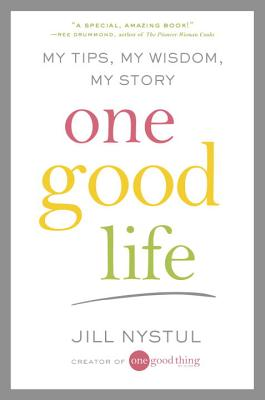 One Good Life: My Tips, My Wisdom, My Story Cover Image
