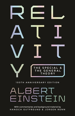 Relativity: The Special and the General Theory - 100th Anniversary Edition Cover Image