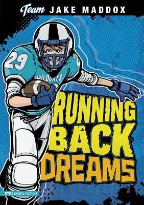 Jake Maddox: Running Back Dreams (Team Jake Maddox) Cover Image