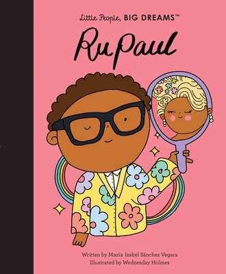 RuPaul (Little People, BIG DREAMS #61) Cover Image