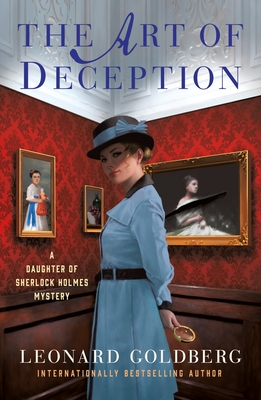 The Art of Deception: A Daughter of Sherlock Holmes Mystery (The Daughter of Sherlock Holmes Mysteries #4) Cover Image