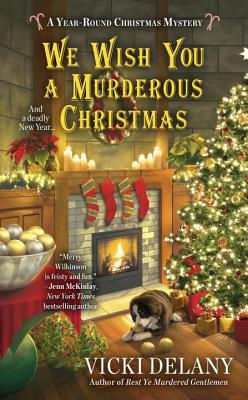 We Wish You a Murderous Christmas (A Year-Round Christmas Mystery #2) Cover Image