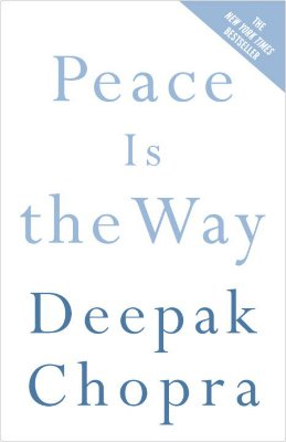 Peace Is the Way: Bringing War and Violence to an End Cover Image