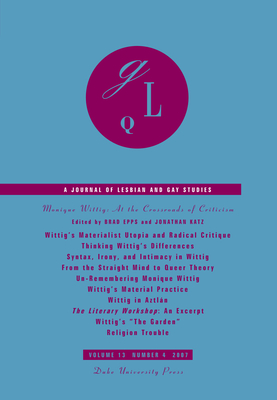 Monique Wittig: At the Crossroads of Criticism (Journal of Lesbian and Gay Studies #13) Cover Image