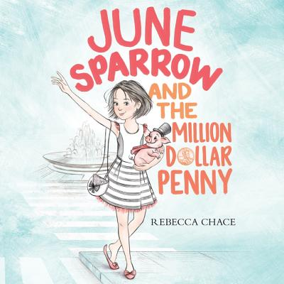 June Sparrow and the Million-Dollar Penny Cover Image