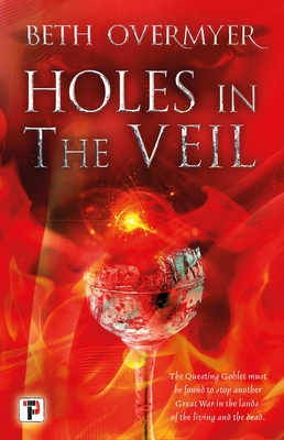 Holes in the Veil (The Goblets Immortal) Cover Image