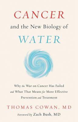 Cancer and the New Biology of Water Cover Image