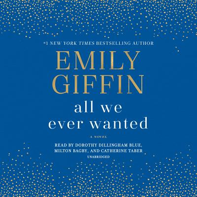 All We Ever Wanted: A Novel Cover Image
