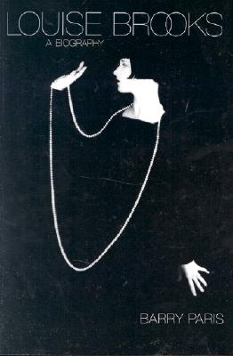 Louise Brooks: A Biography Cover Image