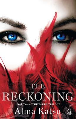 The Reckoning: Book Two of the Taker Trilogy Cover Image