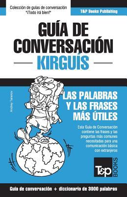 Guía de conversación Español-Kirguís y vocabulario temático de 3000 palabras Cover Image