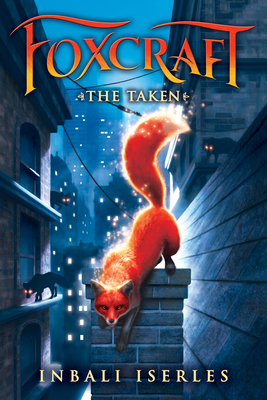 Cover for The Taken (Foxcraft, Book 1)