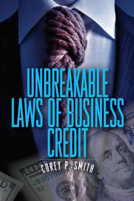 Unbreakable Laws of Business Credit Cover Image