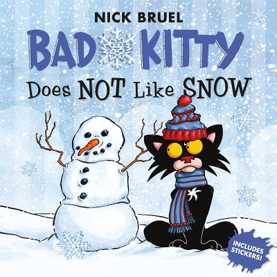 Bad Kitty Does Not Like Snow: Includes Stickers Cover Image