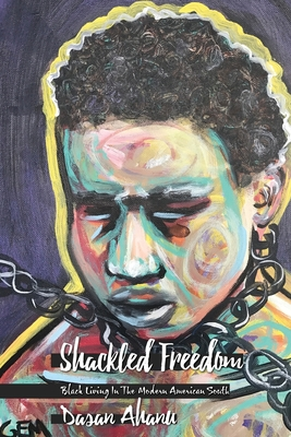 Shackled Freedom Cover Image