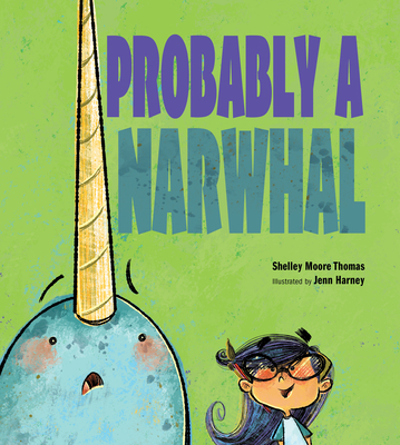 Probably a Narwhal Cover Image